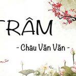 Review Trâm – Châu Văn Văn: Ngôn tình phá án cực hot