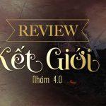 Review Kết Giới: tiểu thuyết giả tưởng phiêu lưu mới nhất của nhóm 4.0