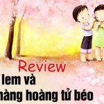 Review Nàng Lọ Lem Và Chàng Hoàng Tử Béo: ngôn tình full mới 2019