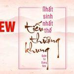 Review Nhất sinh nhất thế, tiếu thương khung: truyện nữ giả nam mới nhất