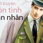 List truyện ngôn tình quân nhân hot nhất hiện nay